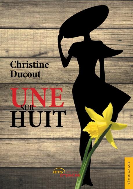 Une sur Huit, Christine Ducout